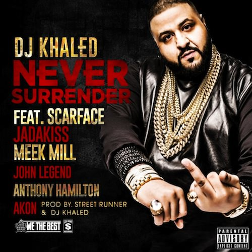 flus-dj-khaled-never-surrender